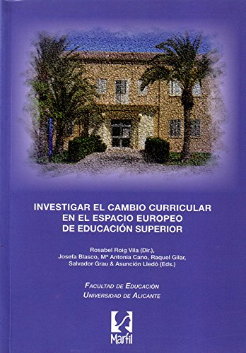 9788426813046: Investigar el cambio curricular en el espacio europeo de educación superior (Universidad)