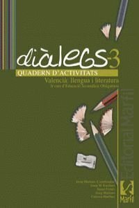 val).(07).quadern dialegs 3r.eso (llengua literatura): Martines Pérez, Josep/Escolano