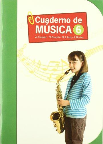 09).cuaderno musica 6o.primaria: Castañer Llinares, Antonino/Femenía