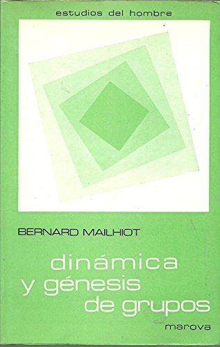 9788426902047: Dinamica y genesis de grupos