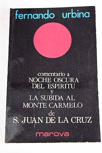 9788426904416: Comentario a noche oscura del espíritu y subida al Monte Carmelo de San Juan de la Cruz