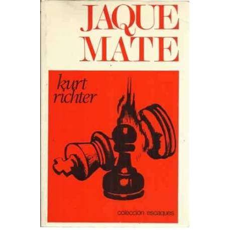 Jaque Mate (Coleccion escaques): Kurt, Richter