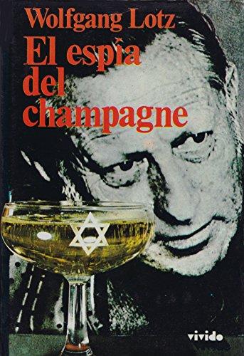 9788427002081: El Espia del Champagne