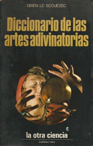9788427002203: DICCIONARIO DE LAS ARTES ADIVINATORIAS