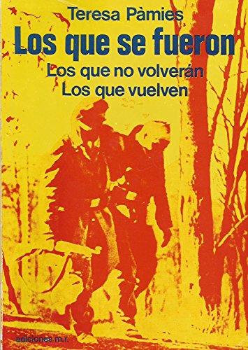 9788427003613: LOS QUE SE FUERON. Los que no volverán. Los que vuelven (Barcelona, 1976)