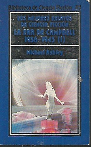 9788427004092: Los Mejores Relatos De Ciencia Ficcion : LA Era De Campbell 1936-1945