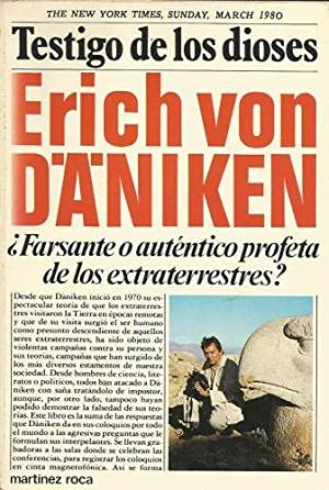 Testigo de los Dioses/ Witness of the Gods (Spanish Edition) (8427005652) by Erich von Daniken