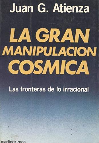 9788427006874: LA Gran Manipulacion Cosmica