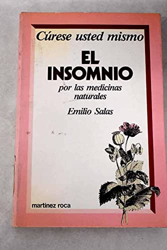 Cúrese usted mismo el insomnio por las: Salas, Emilio