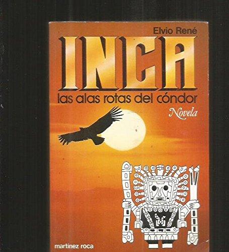 9788427007253: Inca (Las Alas Rotas Del Condor)