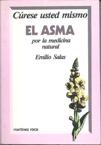 CURESE USTED MISMO EL ASMA POR LA: EMILIO SALAS