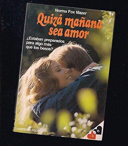 9788427007864: Quiza Manana Sea Amor