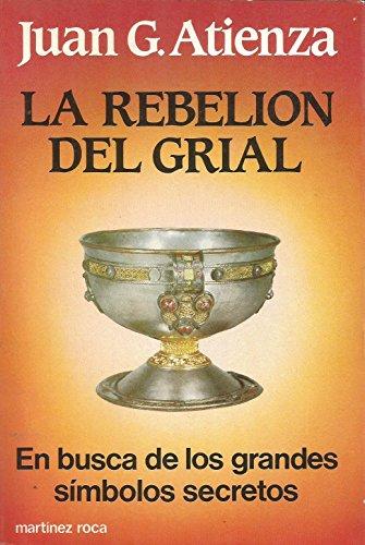 9788427009356: LA Rebelion Del Grial