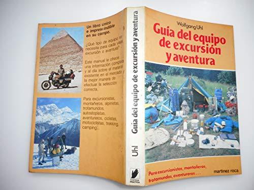 9788427009363: Guia del Equipo de Excursion y Aventura (Spanish Edition)