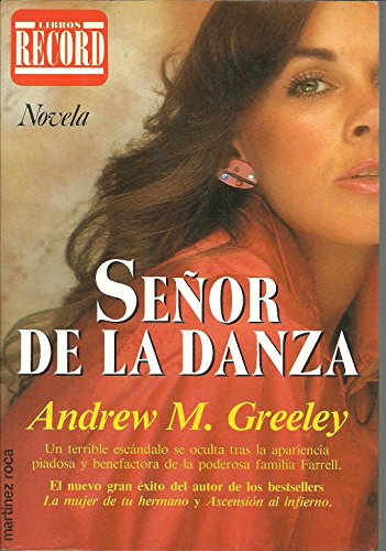 Senor de la danza (Spanish Edition): Andrew M. Greeley