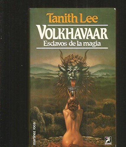 Volkhavaar - Esclavos de La Magia (Spanish Edition) (8427009585) by Tanith Lee