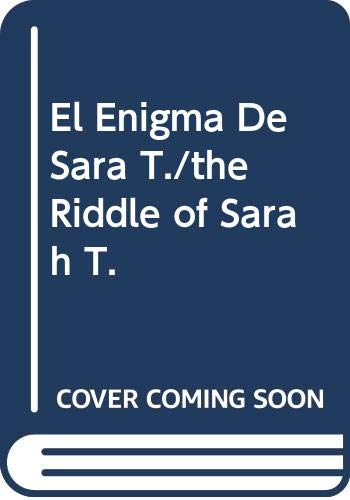 El Enigma De Sara T./the Riddle of: Rose, Robert
