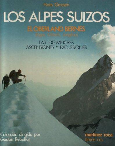 9788427009868: ALPES SUIZOS, LOS (OBERLAND BERNES)