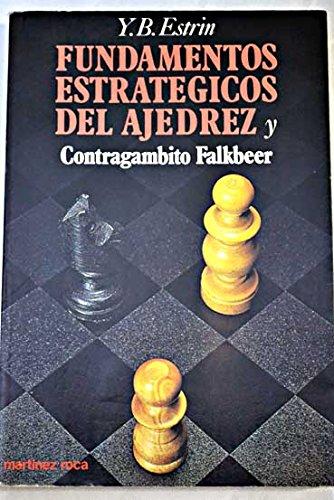 9788427009899: Fundamentos estrategicos del ajedrez