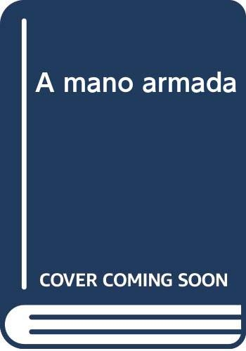 9788427010970: A mano armada