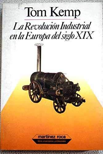 9788427011090: Revolucion industrial en la europadel siglo XIX, la