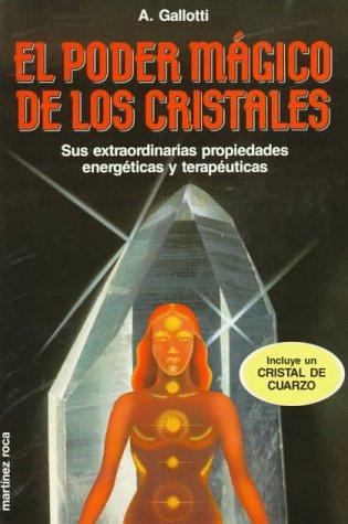 9788427012059: El Poder Magico De Los Cristales