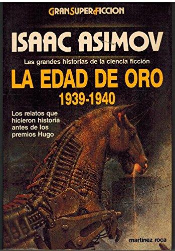 9788427012073: La Edad de oro, 1939-1940