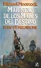 Marinero de los Mares del Destino (Elric de Melniboné) (8427012241) by Michael Moorcock