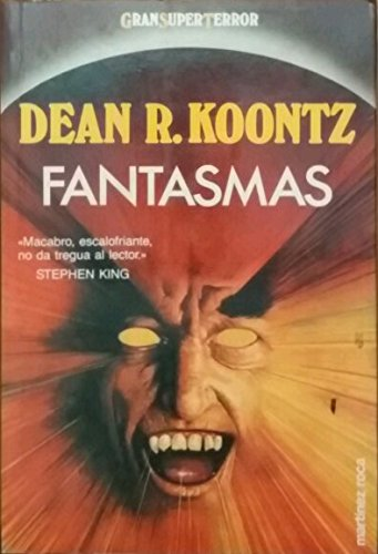 Fantasmas / Phantoms (Spanish Edition): Dean R. Koontz
