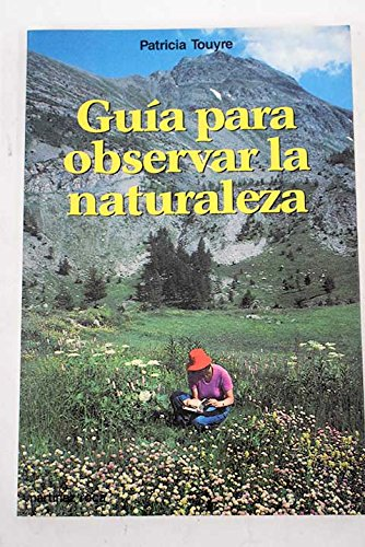 9788427012561: Guia para observar la naturaleza
