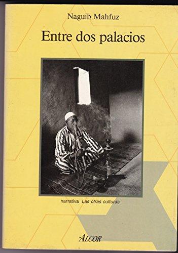 9788427013124: Entre Dos Palacios
