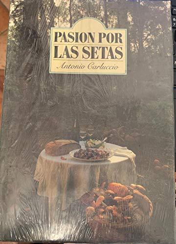 PASION POR LAS SETAS (8427013159) by Antonio Carluccio