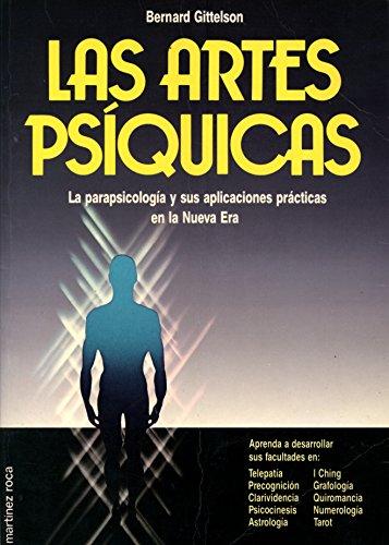 9788427013162: Las Artes Psiquicas: La parapsicología y sus aplicaciones prácticas en la Nueva Era