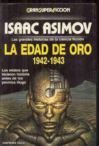 9788427013254: La edad de oro 1942-1943: las grandes historias de la ciencia ficción