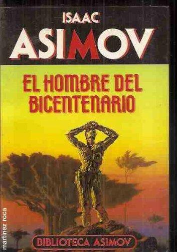 9788427013735: El hombre bicentenario
