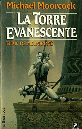 La Torre Evanescente Elric De Melnibone (8427014562) by Michael Moorcock