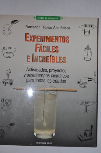 9788427017191: Experimentos Faciles e Increibles (The Thomas Edison Book Of Easy & Incredible Experiments)