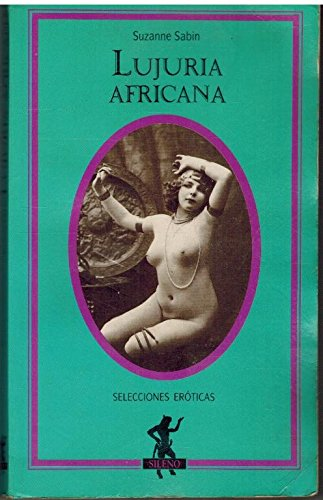 9788427017443: Lujuria africana