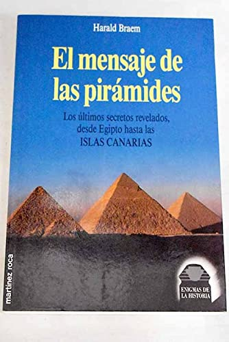 9788427017535: El Mensaje De Las Piramides