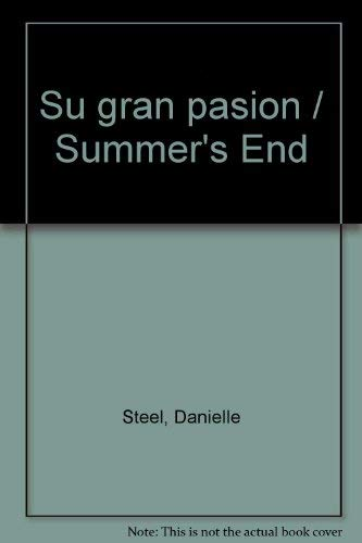 9788427017665: Su gran pasion / Summer's End (Spanish Edition)