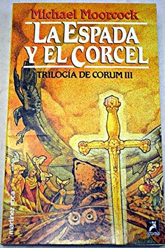 9788427019263: La espada y el corcel - trilogia de corum III