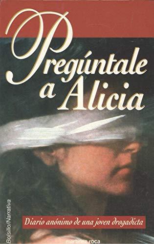 9788427019928: PREGÚNTALE A ALICIA