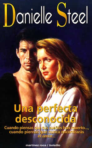 Una perfecta desconocida: Steel, Danielle