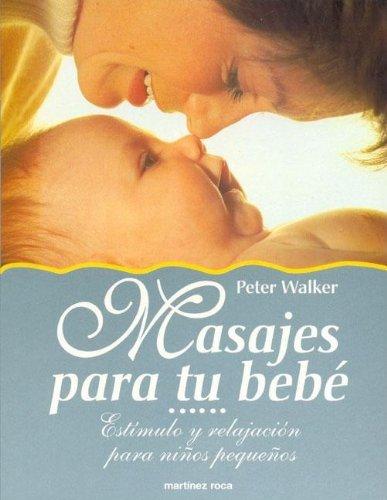 9788427021341: Masajes para tu bebé