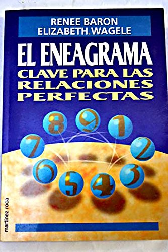 El eneagrama: clave para las relacionas perfectas (8427021410) by Renne Baron; Elizabeth Wagele