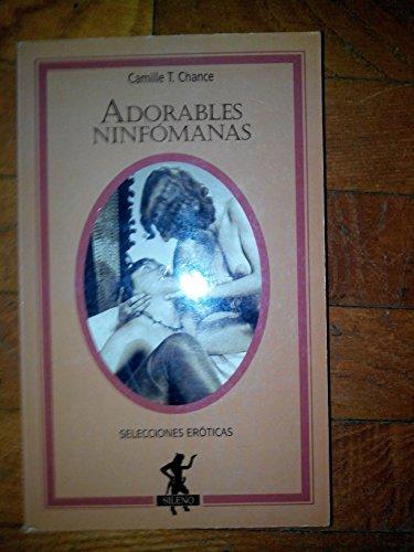 9788427021761: Adorables ninfómanas