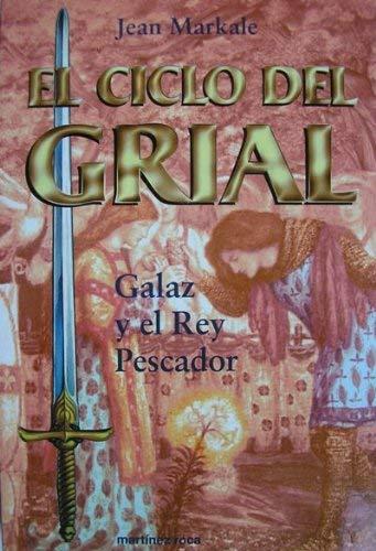 GALAZ Y EL REY PESCADOR: Jean Markale