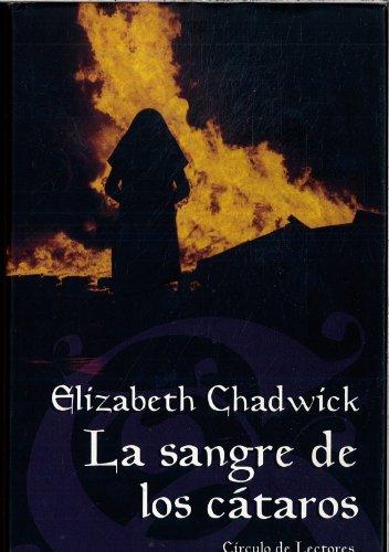La sangre de los Cátaros: Elizabeth Chadwick
