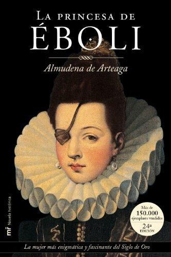 9788427023468: La Princesa de Eboli (Coleccion Novela historica) (Spanish Edition)