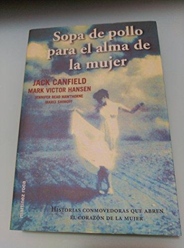 9788427024267: SOPA DE POLLO PARA ALMA MUJER (M.ROCA).